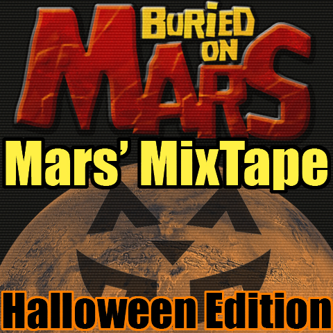 Mars' MixTape Halloween edition